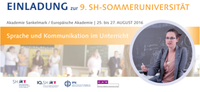 Jetzt anmelden: Sprache und Kommunikation im Unterricht: 9. SH-Sommeruniversität für Lehrkräfte in Sankelmark vom 25. - 27.08.2016