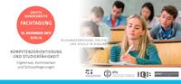 """Berlin, 12.12.2017: Fachtagung """"Kompetenzorientierung und Studierfähigkeit"""" - jetzt anmelden!"""
