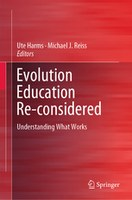 Evolution Education Reconsidered: Understanding What Works