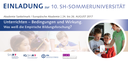Jetzt anmelden: 10. SH-Sommeruniverstität für Lehrkräfte vom 24. bis 26. August 2017