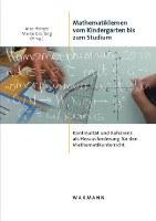 Mathematiklernen vom Kindergarten bis zum Studium