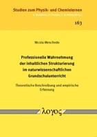 Professionelle Wahrnehmung der inhaltlichen Strukturierung im naturwissenschaftlichen Grundschulunterricht