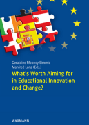 What's Worth Aiming for in Educational Innovation and Change?