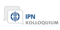 September 5th, 2017. IPN – Colloquium: Perceptualization of the invisible - An overview over (life)science digital tools and the study of learning